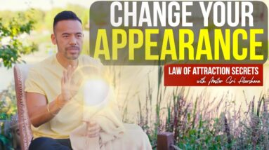 How to Manifest Changing Your Appearance | Law of Attraction Secrets [MUST WATCH!!]