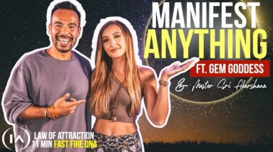 Manifest ANYTHING You Want in 11 Minutes | Law of Attraction FAST FIRE Battle ft. The Gem Goddess